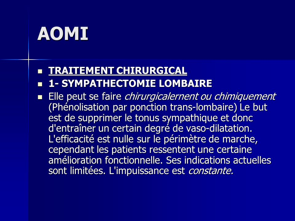 AOMI TRAITEMENT CHIRURGICAL 1- SYMPATHECTOMIE LOMBAIRE