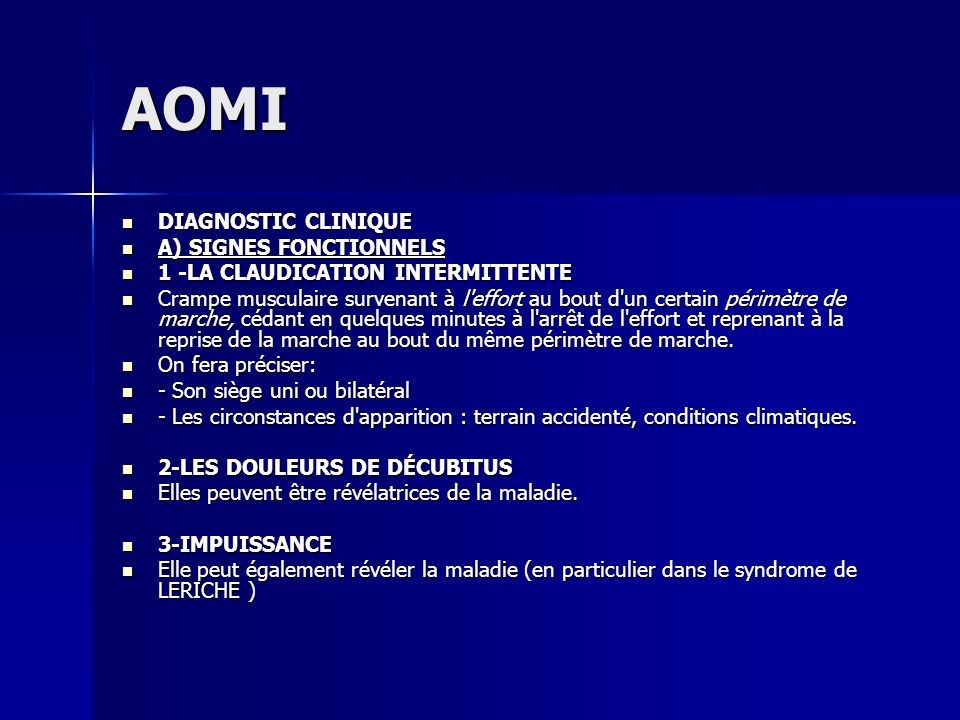 AOMI DIAGNOSTIC CLINIQUE A) SIGNES FONCTIONNELS