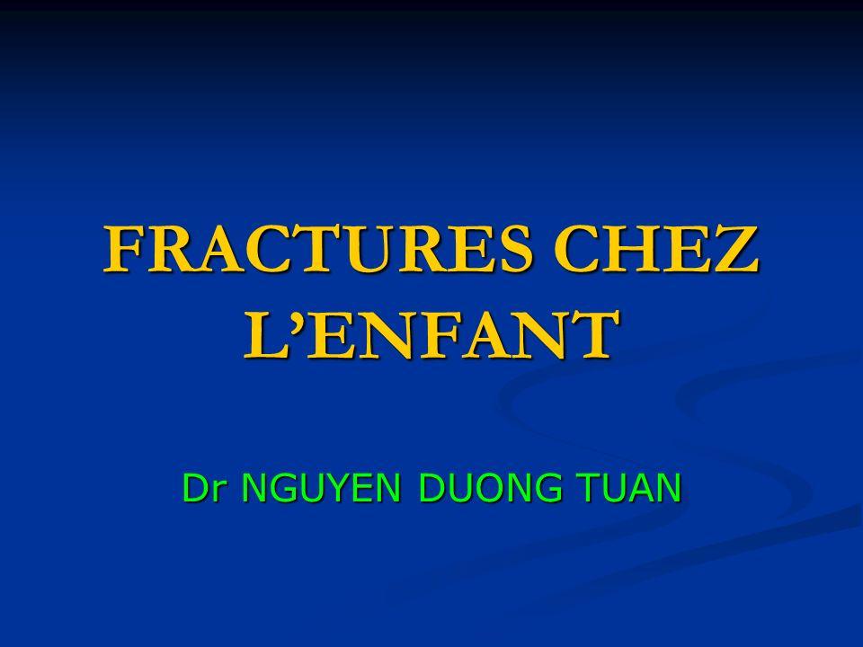 FRACTURES CHEZ L'ENFANT