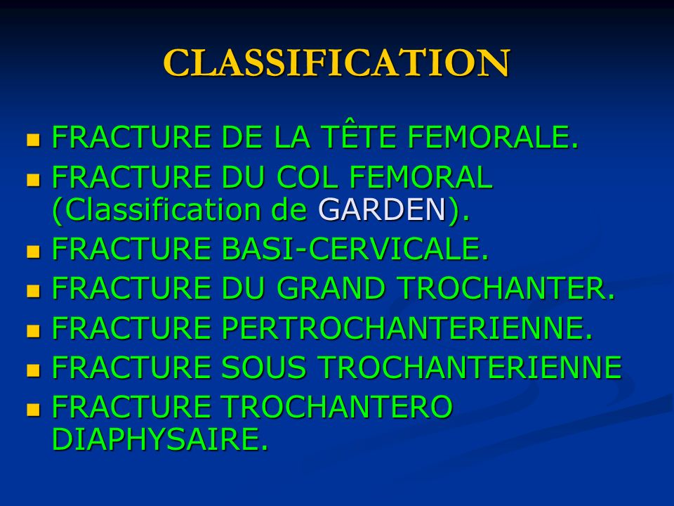 CLASSIFICATION FRACTURE DE LA TÊTE FEMORALE.