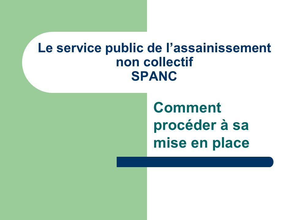 Le service public de l'assainissement non collectif SPANC