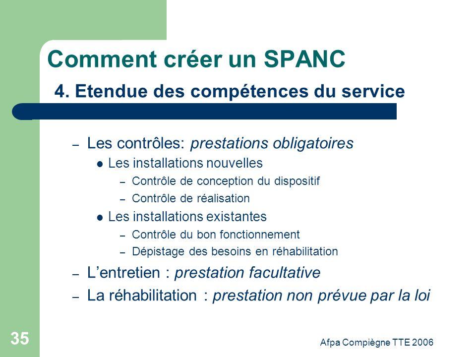 Comment créer un SPANC 4. Etendue des compétences du service