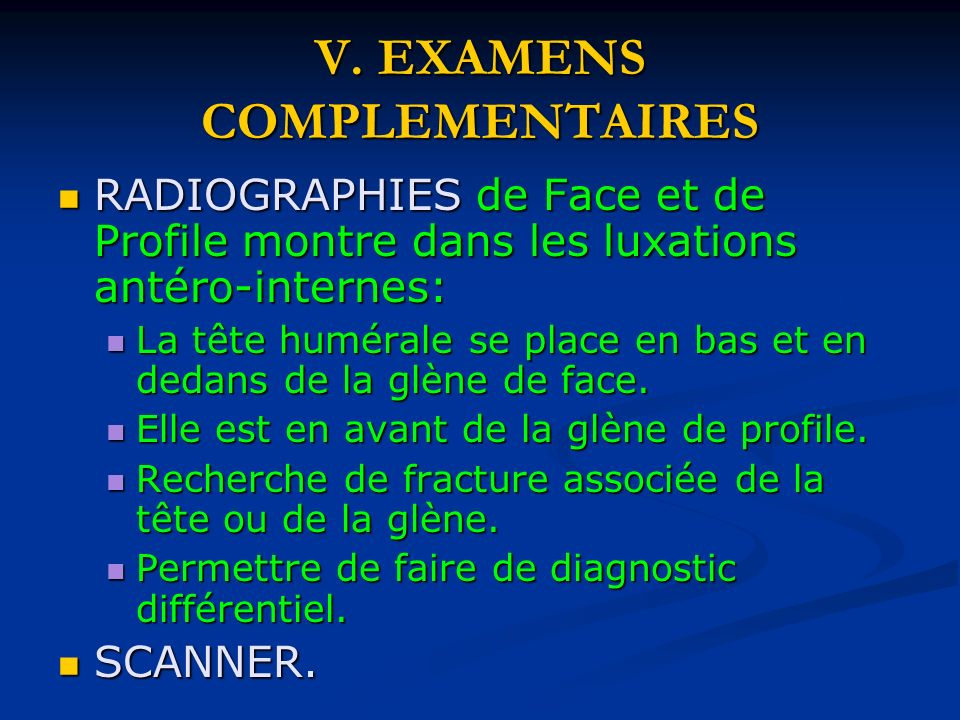 V. EXAMENS COMPLEMENTAIRES