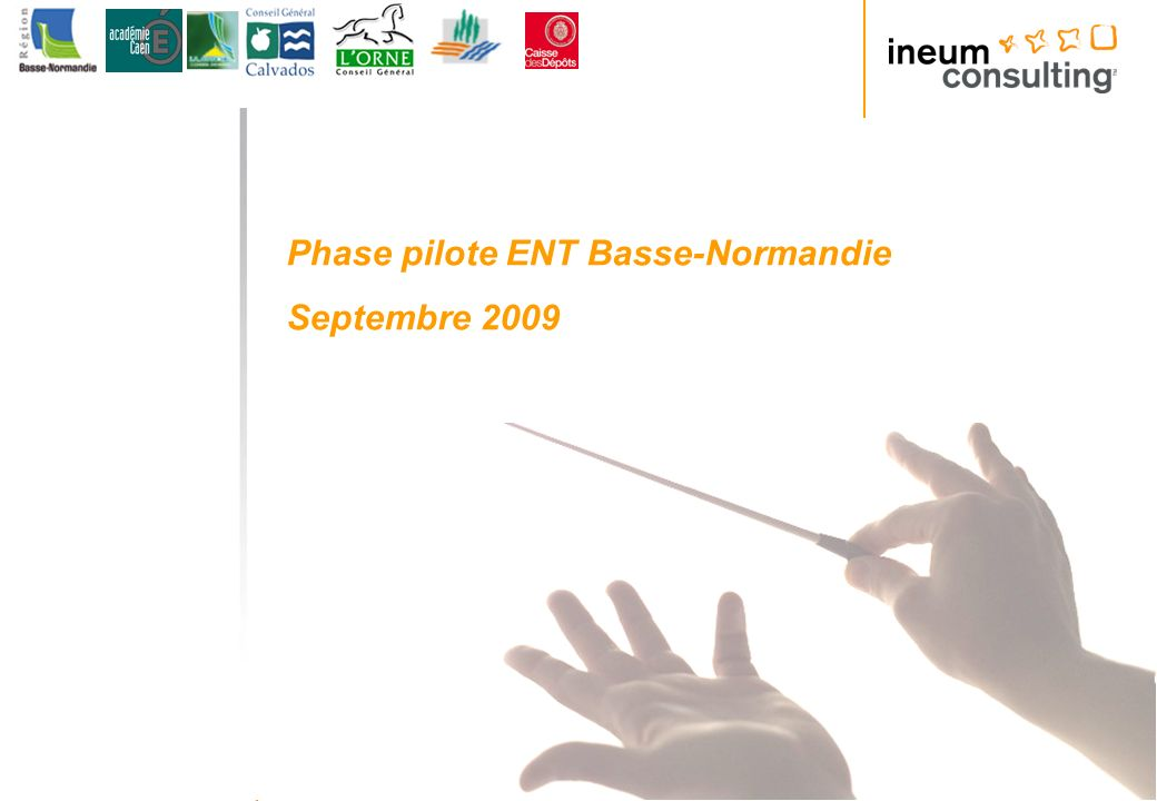 Phase pilote ENT Basse-Normandie