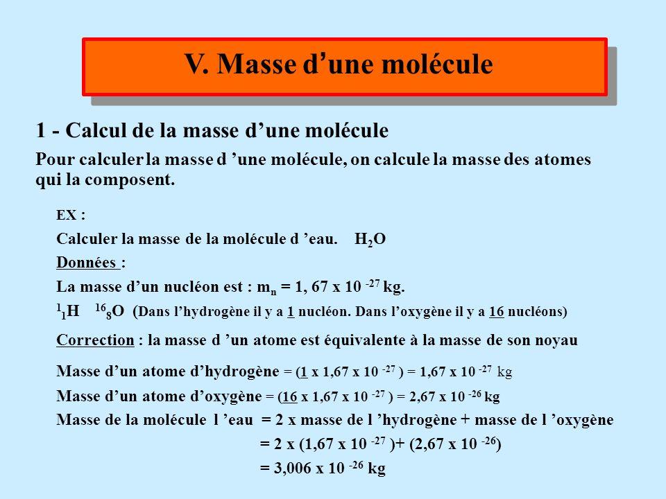 V. Masse d'une molécule 1 - Calcul de la masse d'une molécule