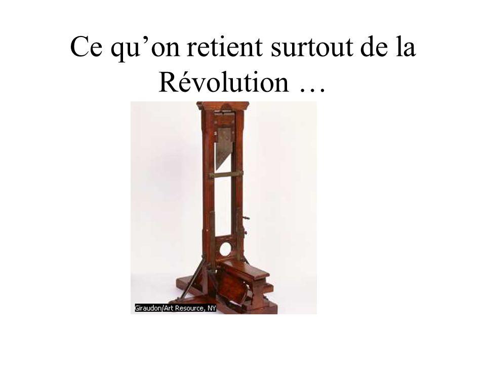 Ce qu'on retient surtout de la Révolution …