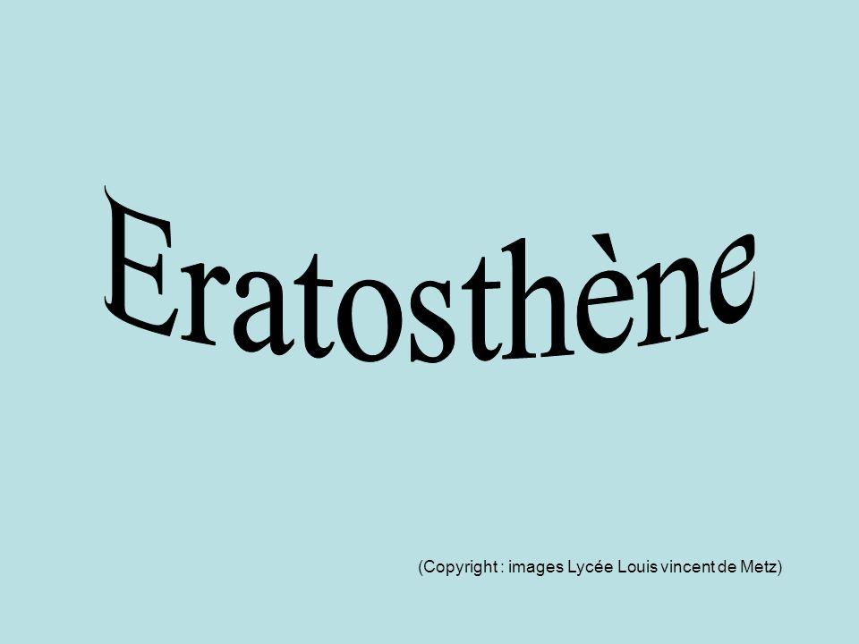 Eratosthène (Copyright : images Lycée Louis vincent de Metz)