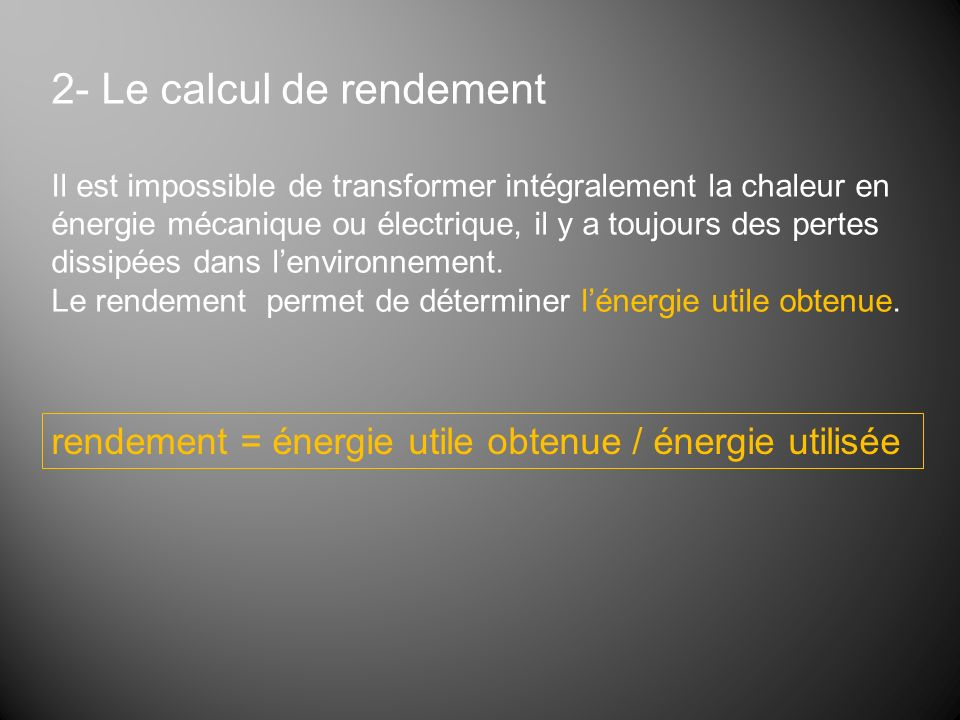 2- Le calcul de rendement