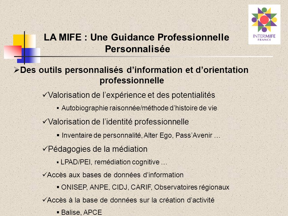LA MIFE : Une Guidance Professionnelle