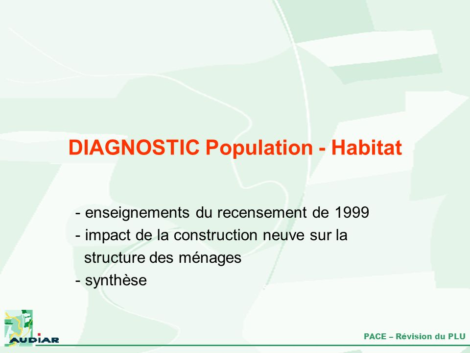 DIAGNOSTIC Population - Habitat