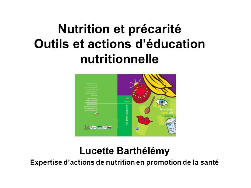 Nutrition et précarité Outils et actions d'éducation nutritionnelle