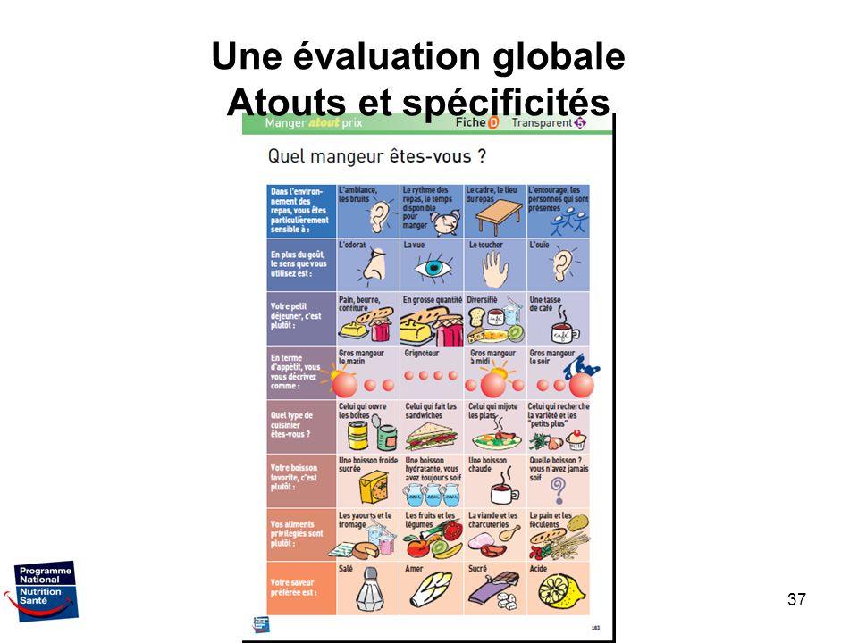 Une évaluation globale Atouts et spécificités