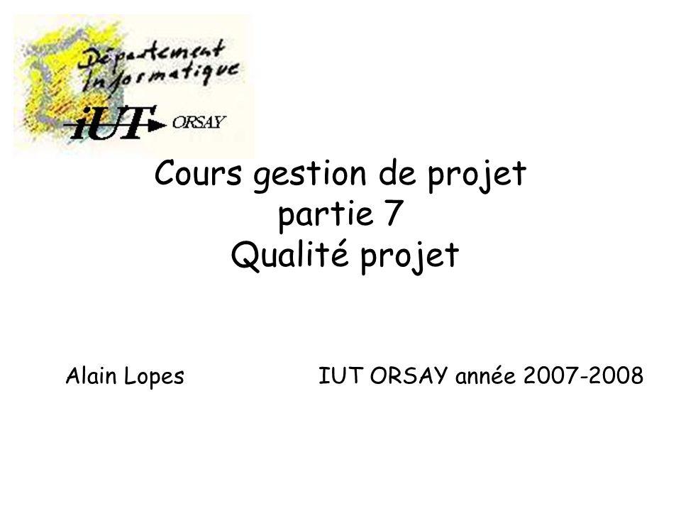 Cours gestion de projet partie 7 Qualité projet