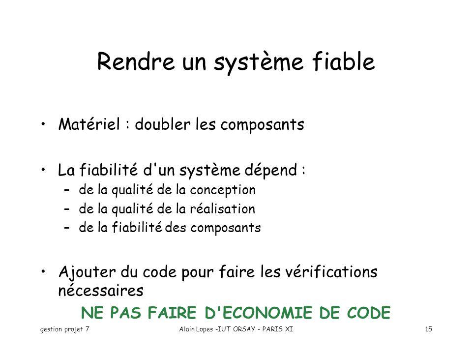 Rendre un système fiable