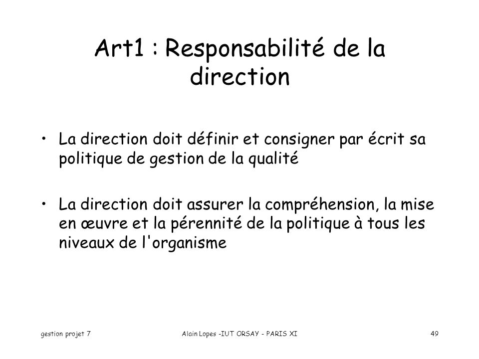 Art1 : Responsabilité de la direction