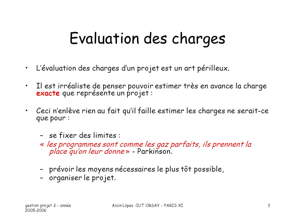 Evaluation des charges