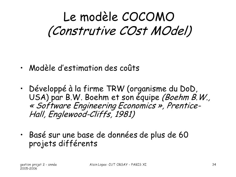 Le modèle COCOMO (Construtive COst MOdel)