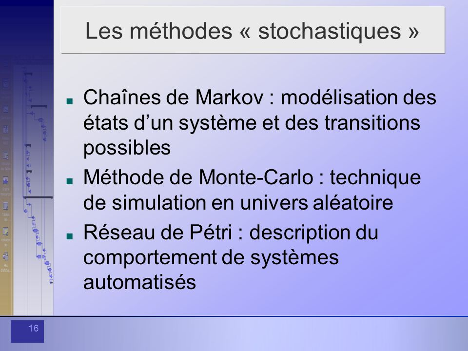 Les méthodes « stochastiques »