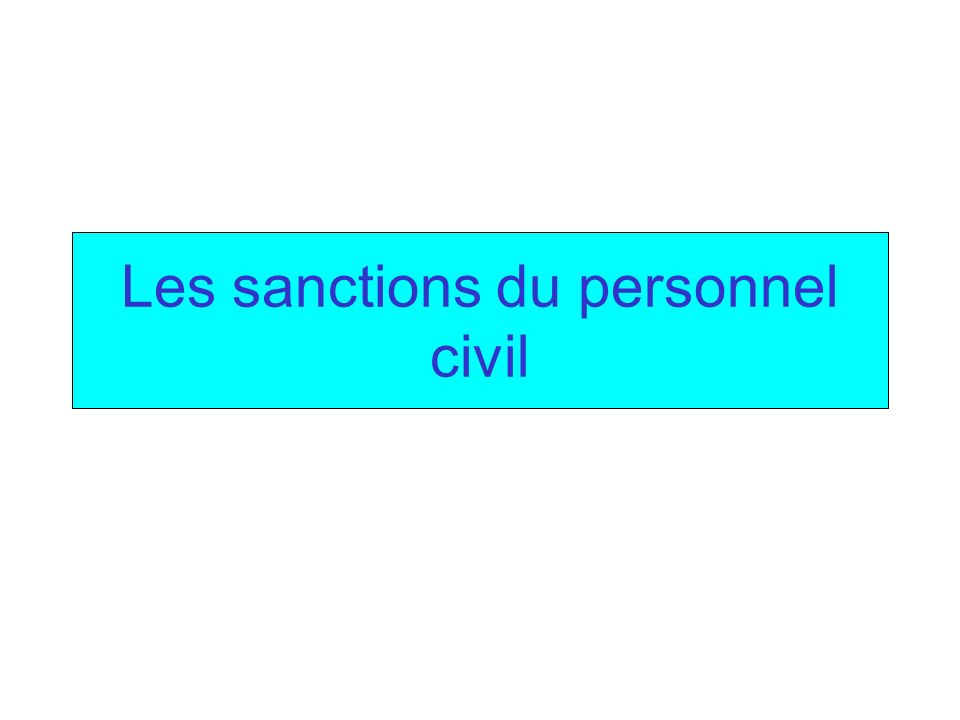 Les sanctions du personnel civil