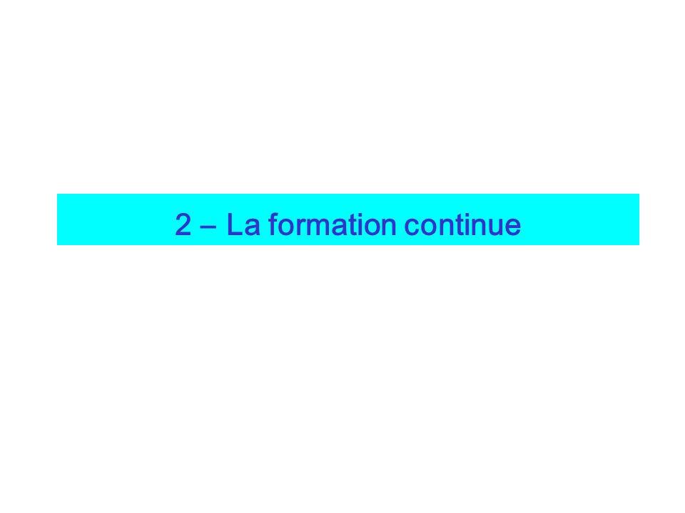 2 – La formation continue