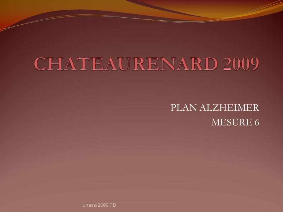 CHATEAURENARD 2009 PLAN ALZHEIMER MESURE 6 unassi 2009 PB