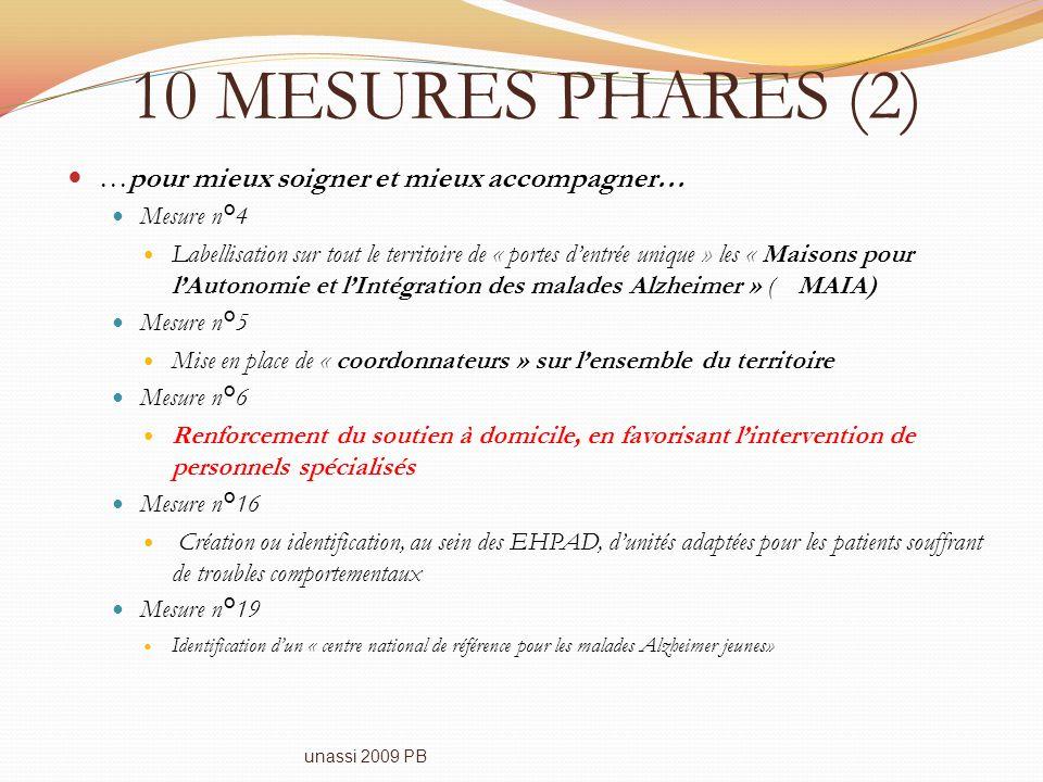 10 MESURES PHARES (2) …pour mieux soigner et mieux accompagner…