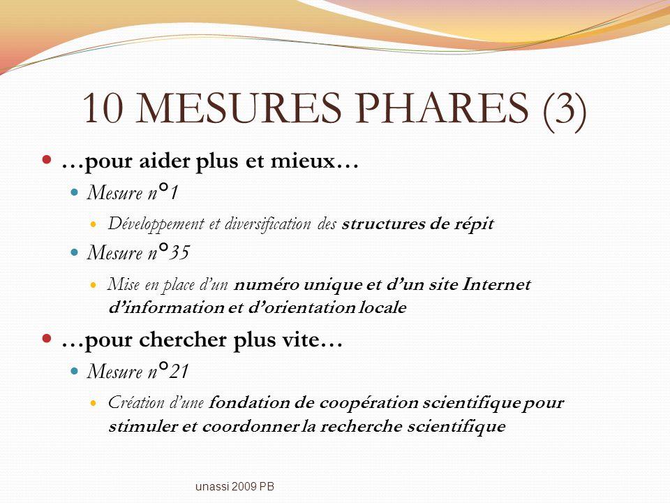 10 MESURES PHARES (3) …pour aider plus et mieux…