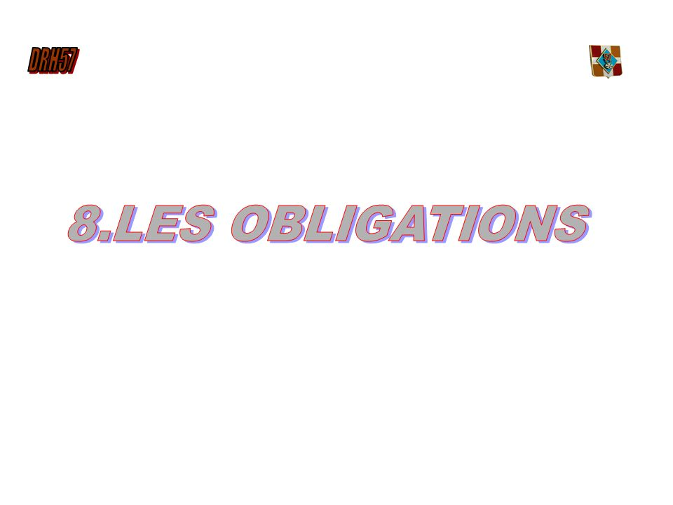 8.LES OBLIGATIONS