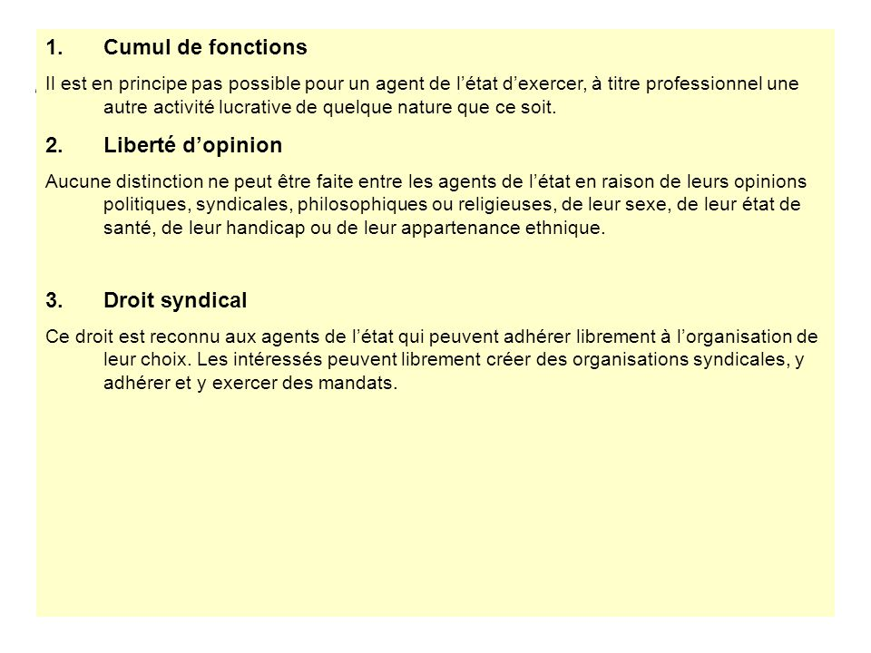 Cumul de fonctions Liberté d'opinion Droit syndical