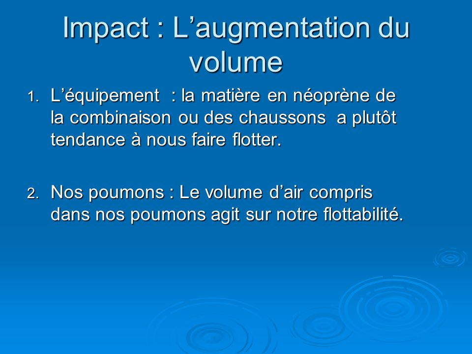 Impact : L'augmentation du volume