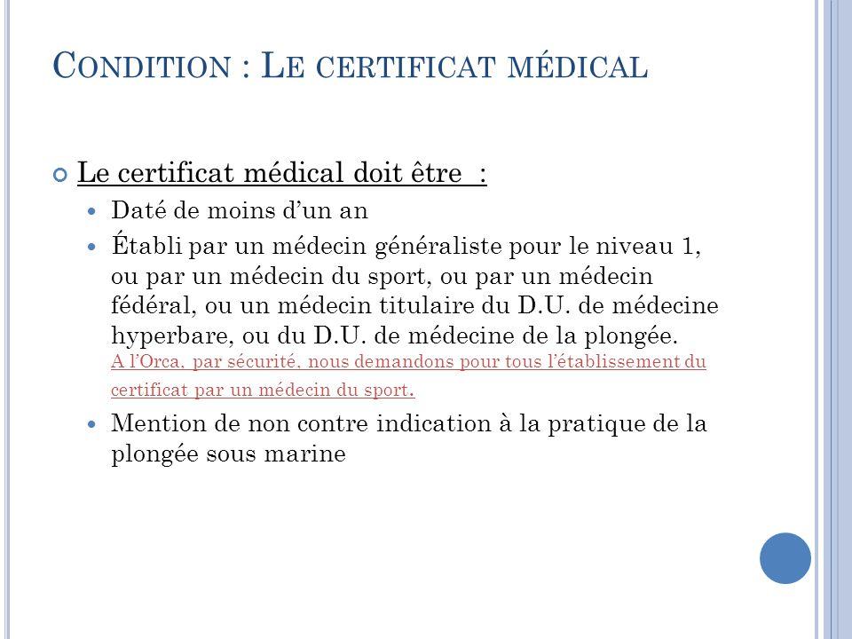Condition : Le certificat médical
