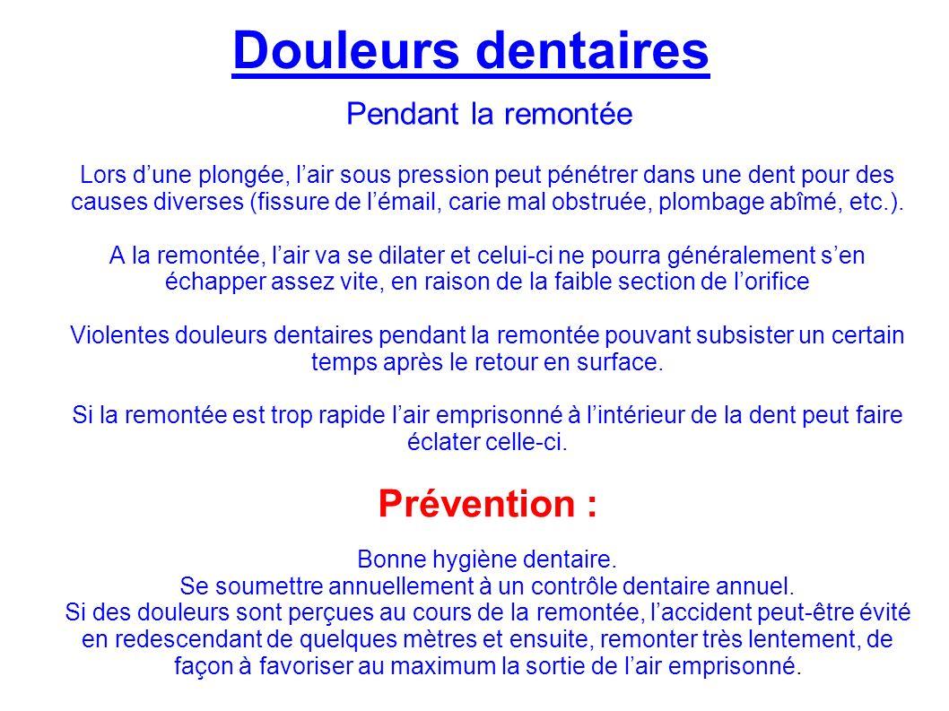 Douleurs dentaires Prévention : Pendant la remontée