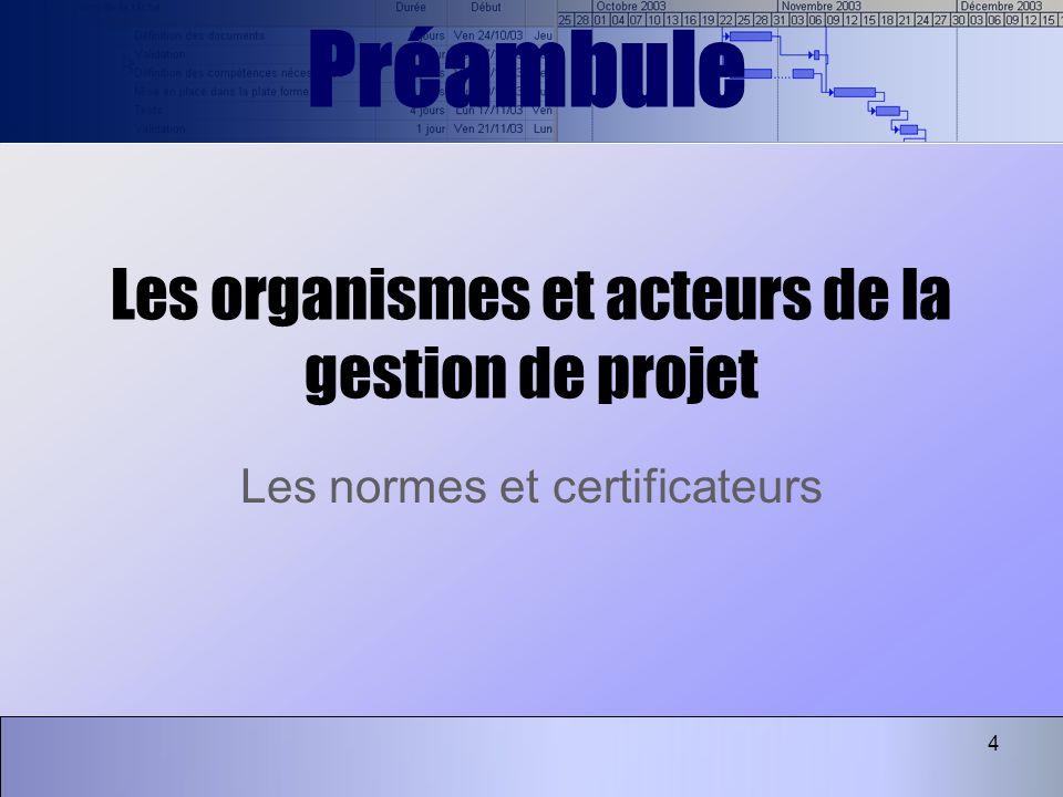 Les organismes et acteurs de la gestion de projet