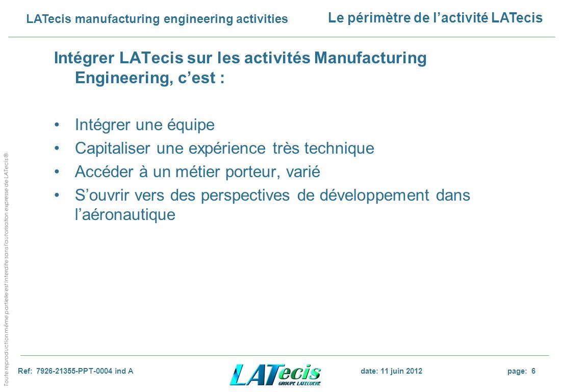Intégrer LATecis sur les activités Manufacturing Engineering, c'est :