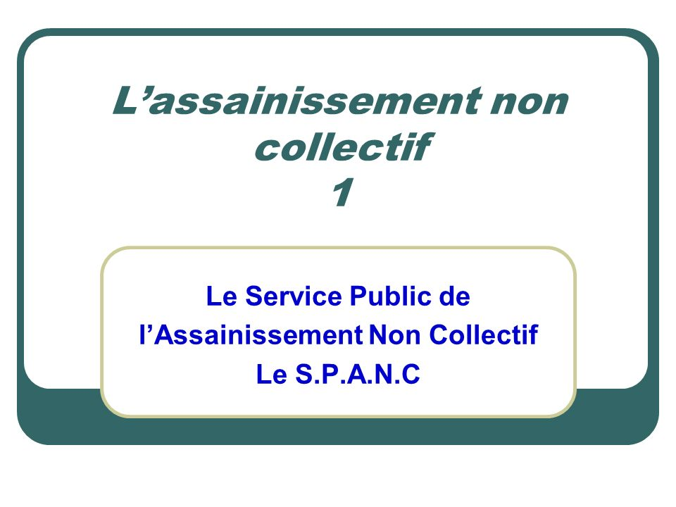 L'assainissement non collectif 1