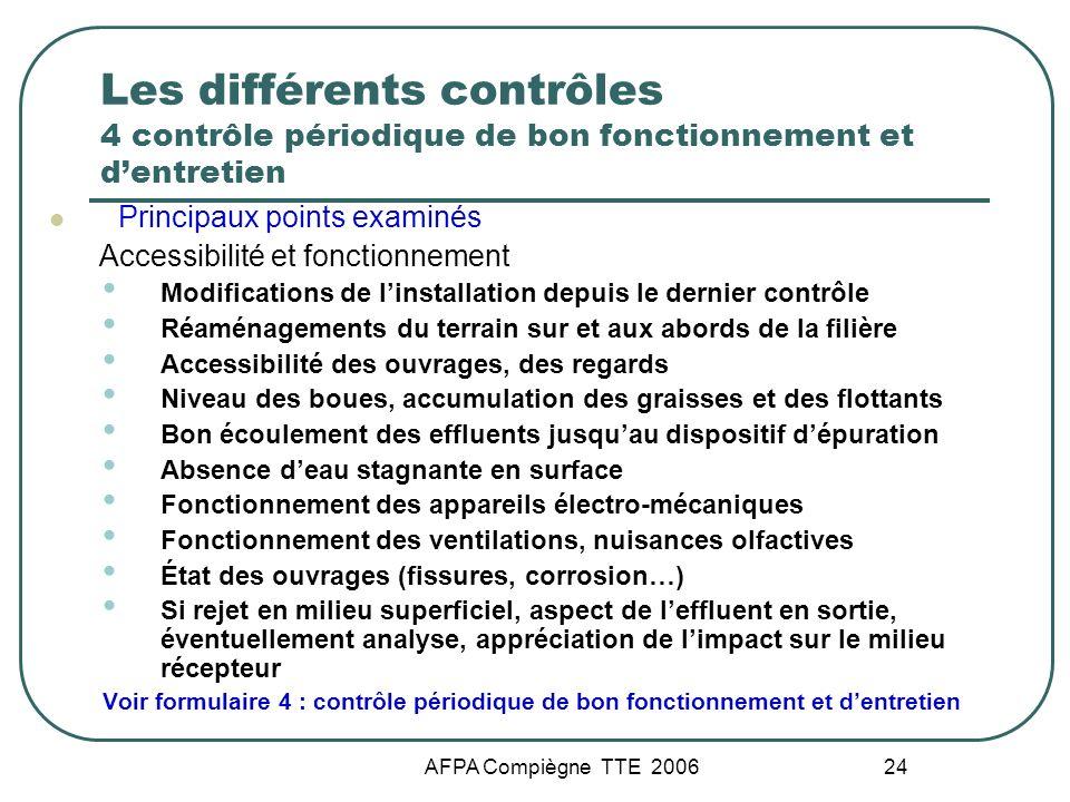 Les différents contrôles 4 contrôle périodique de bon fonctionnement et d'entretien