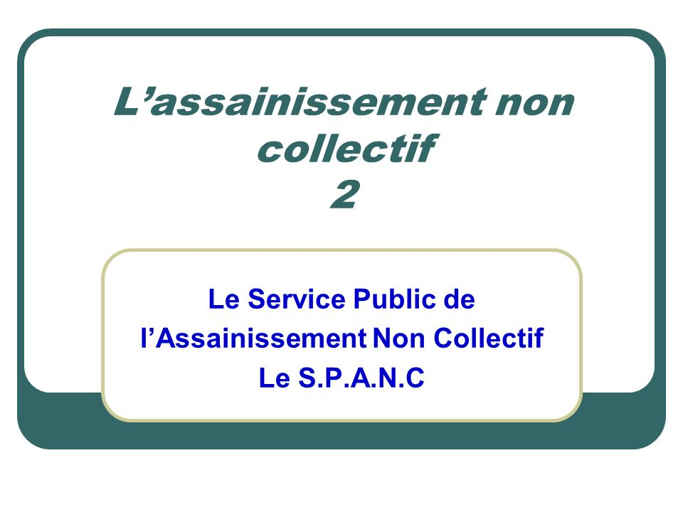 L'assainissement non collectif 2