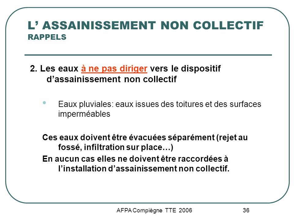 L' ASSAINISSEMENT NON COLLECTIF RAPPELS