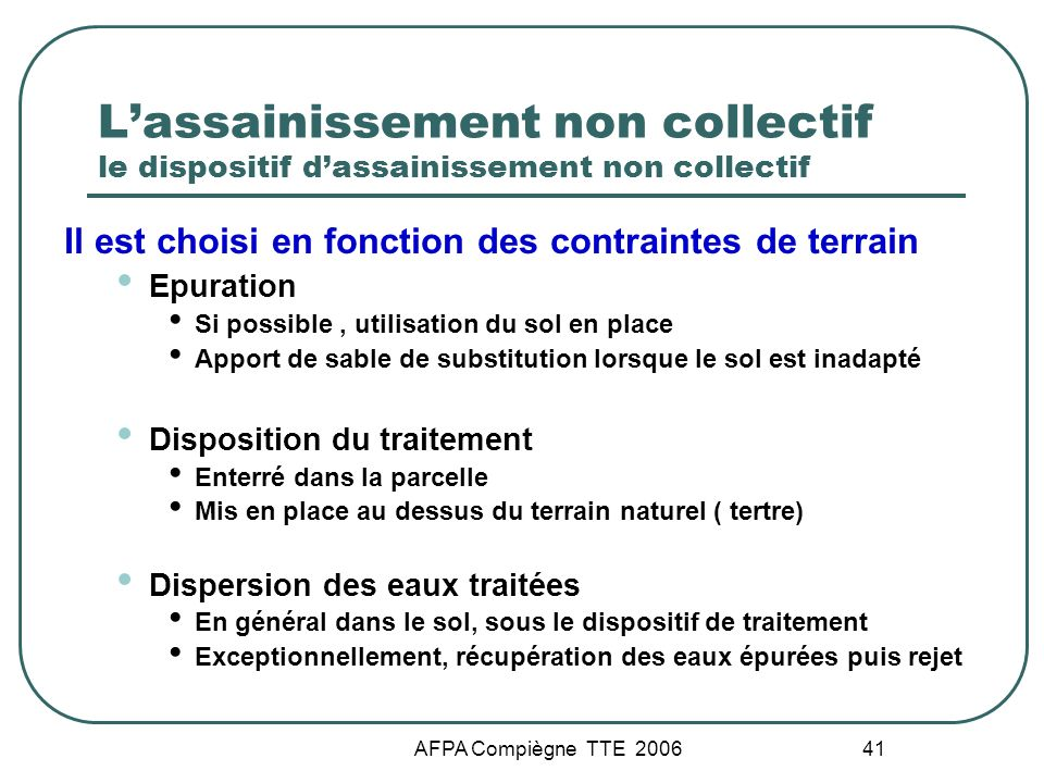 L'assainissement non collectif le dispositif d'assainissement non collectif