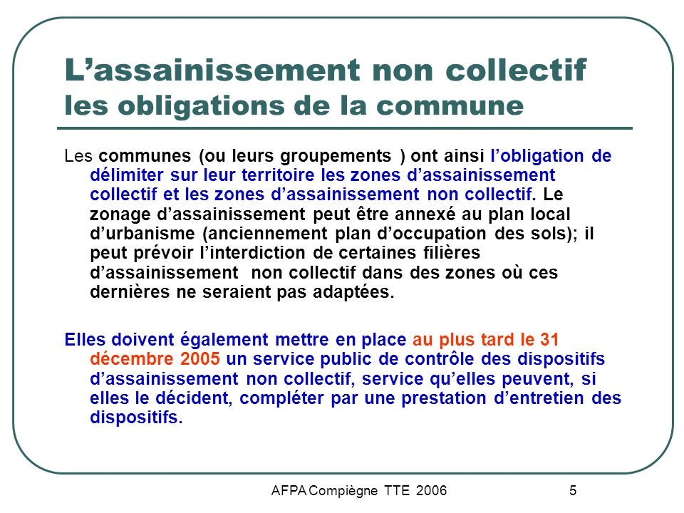 L'assainissement non collectif les obligations de la commune