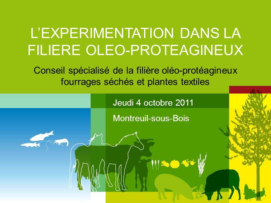 L'EXPERIMENTATION DANS LA FILIERE OLEO-PROTEAGINEUX