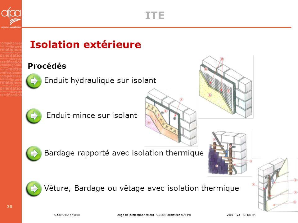 ITE Isolation extérieure Procédés Enduit hydraulique sur isolant