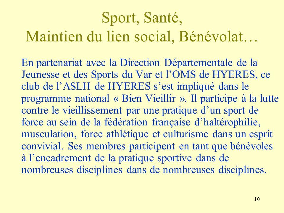 Sport, Santé, Maintien du lien social, Bénévolat…