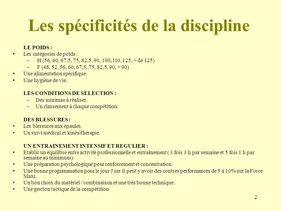 Les spécificités de la discipline