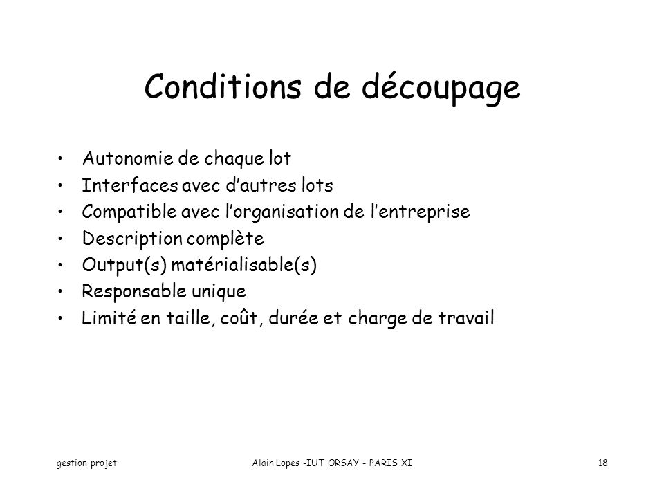 Conditions de découpage