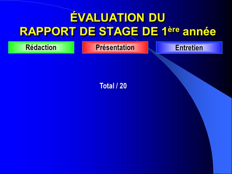 ÉVALUATION DU RAPPORT DE STAGE DE 1ère année