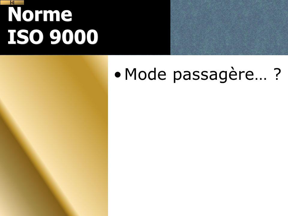 Norme ISO 9000 Mode passagère…