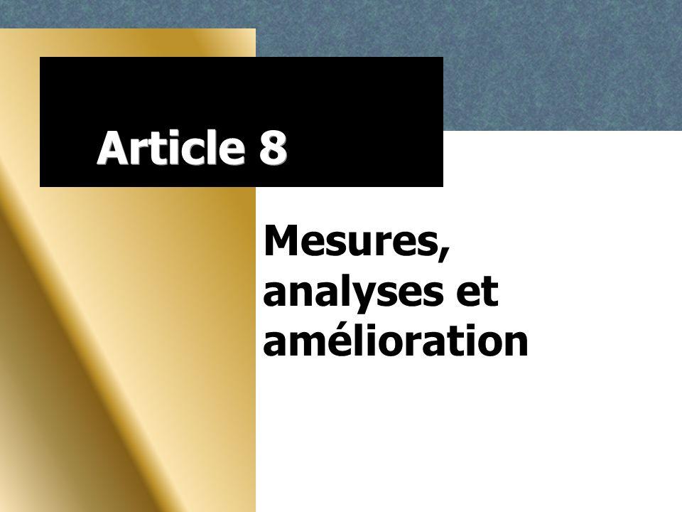 Article 8 Mesures, analyses et amélioration