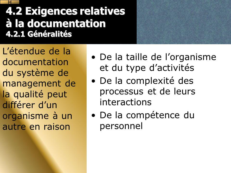 4.2 Exigences relatives à la documentation 4.2.1 Généralités
