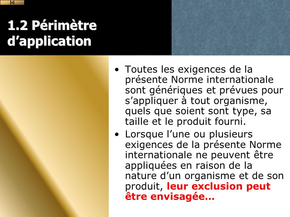 1.2 Périmètre d'application